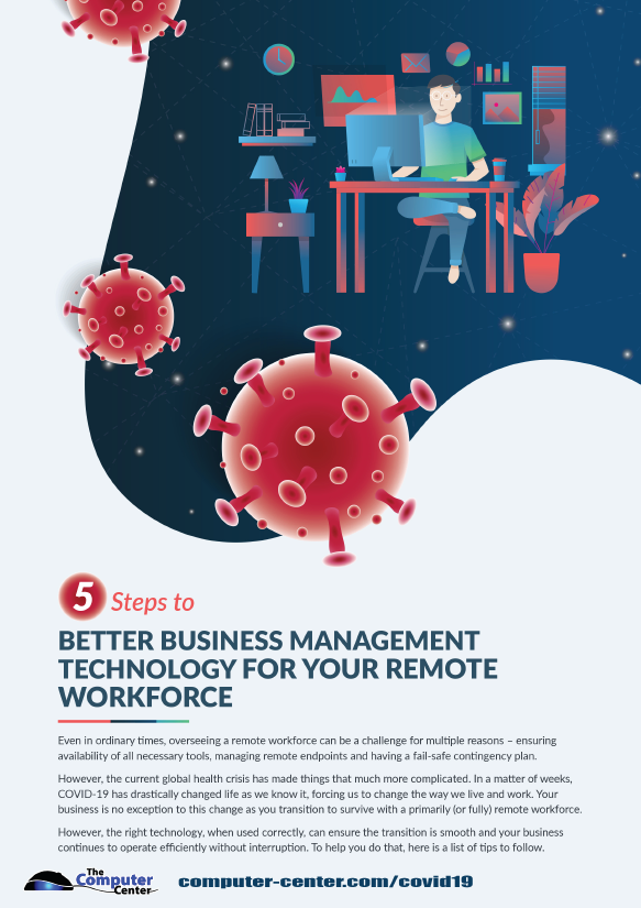 5 Steps To Better Business Technology For Remote Workforce
