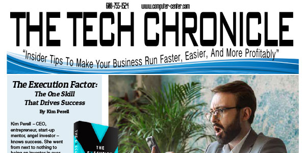The Tech Chronicle – August 2019 Newsletter